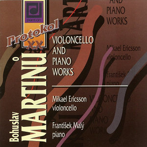 Martinu:  Cello and Piano Works