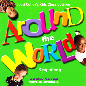 Jessi Colter's Kids Classics from Around the World (Sing-Along)