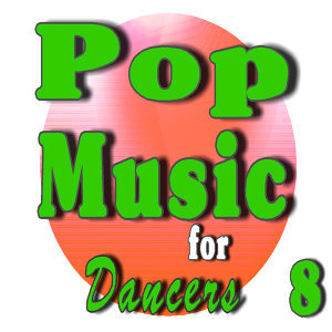 Pop Music for Dancers, Vol. 8 (Instrumental)