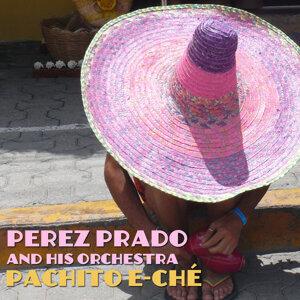 Pachito e-ché