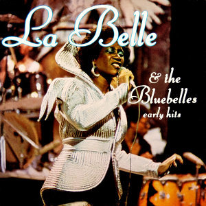 Patti La Belle & The Bluebelles Early Hits