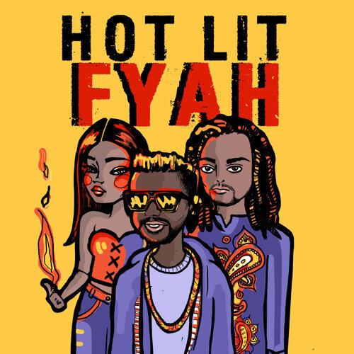 Hot Lit Fyah