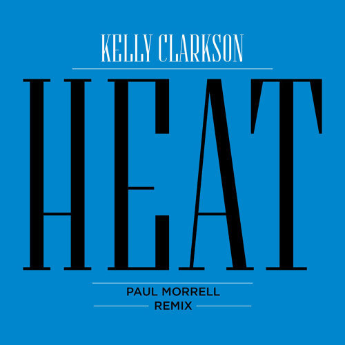 Heat - Paul Morrell Remix