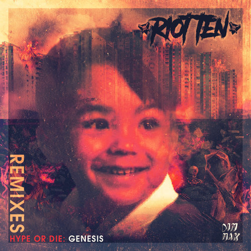 Hype Or Die: Genesis EP - Remixes