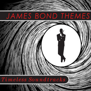 Timeless Soundtracks: James Bond Themes