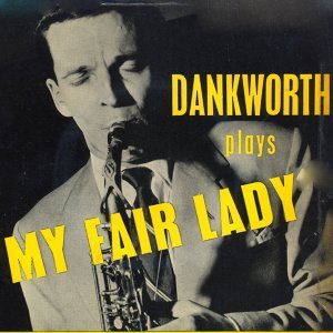 "Dankworth Plays ""My Fair Lady"""