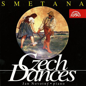 Smetana: Czech Dances, Six Characteristic Pieces