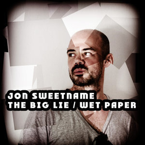 The Big Lie / Wet Paper