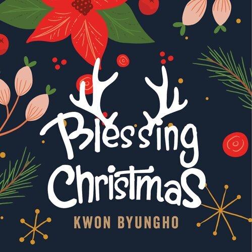 Blessing Christmas