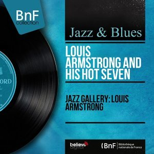 Jazz Gallery: Louis Armstrong - Mono Version