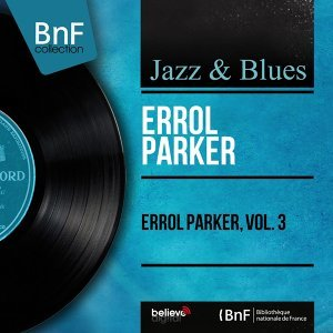 Errol Parker, Vol. 3 - Mono Version