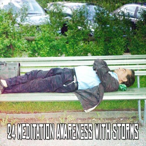 24 Meditation Awareness With Storms