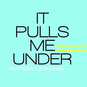 It Pulls Me Under