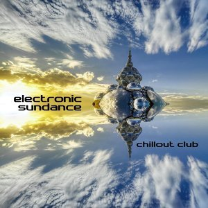 Electronic Sundance - Chillout Club