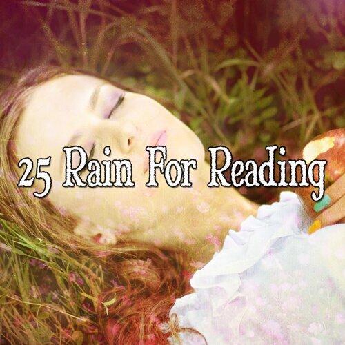 25 Rain For Reading