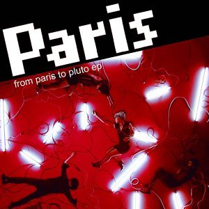 From Paris to Pluto EP