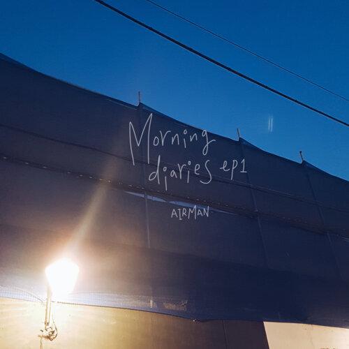 Morning Diaries EP 1