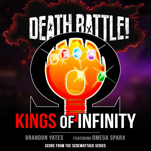 Death Battle: Kings of Infinity (From the ScrewAttack Series)