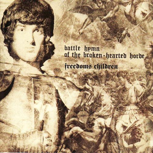 Battle Hymn of the Broken-Hearted Horde