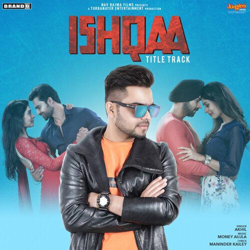 Ishqaa (From 'Ishqaa') - Single