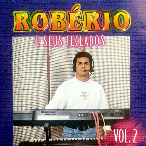 Robério e Seus Teclados - Vol 2