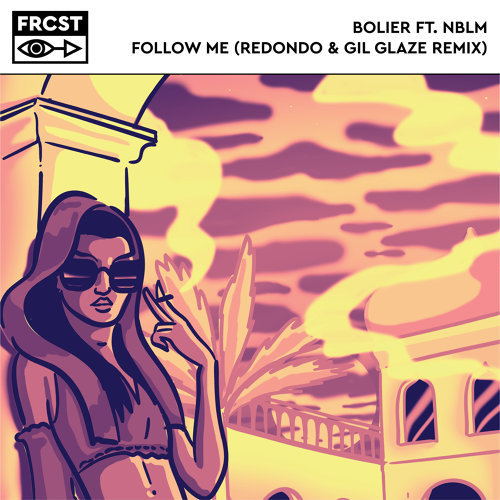 Follow Me (Redondo & Gil Glaze Remix)