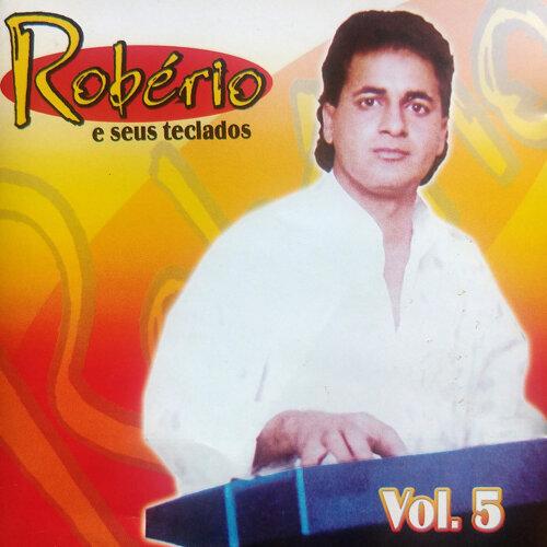 Robério e Seus Teclados - Vol 5