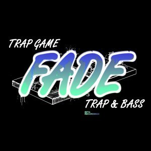 Trap Game / Trap & Bass