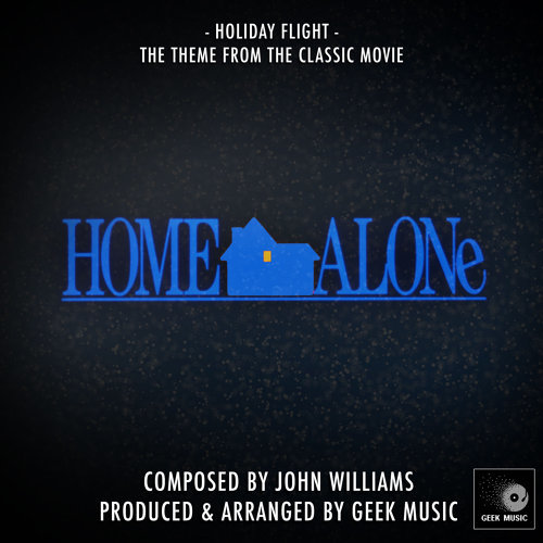 Home Alone - Holiday Flight - Theme