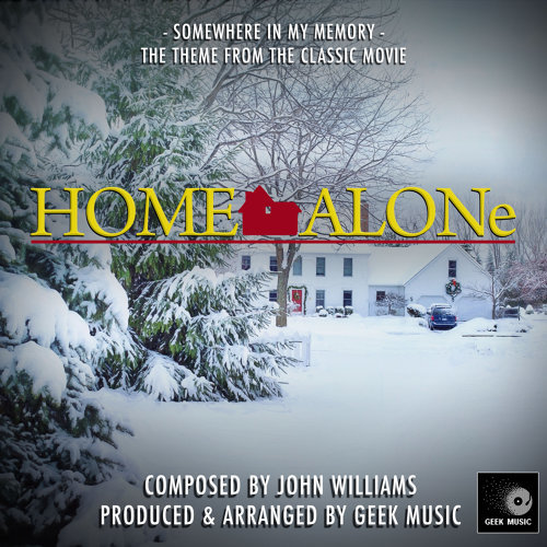 Home Alone - Somewhere In My Memory - Theme