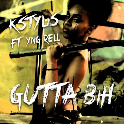 Gutta Bih (feat. YNG Rell)