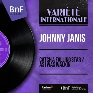 Catch a Falling Star / As I Was Walkin - Mono Version