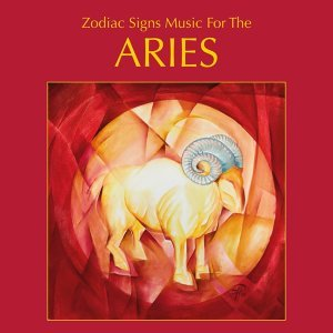 Zodiac Sign Music for the Aries