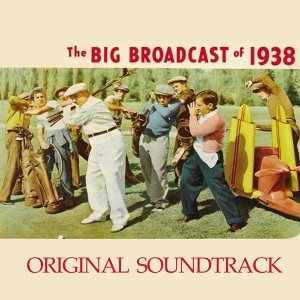 "The Little Ripple Has Rhythm, Thanks for the Memory - Original Soundtrack from ""The Big Broadcast of 1938"""