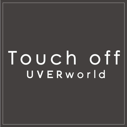 Touch off (short ver.)