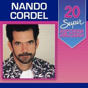20 Super Sucessos: Nando Cordel