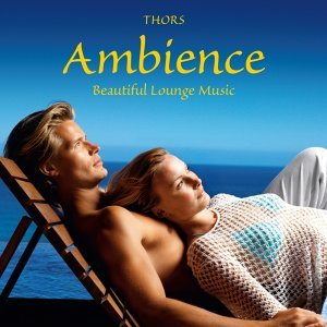 Ambience: Beautiful Lounge Music