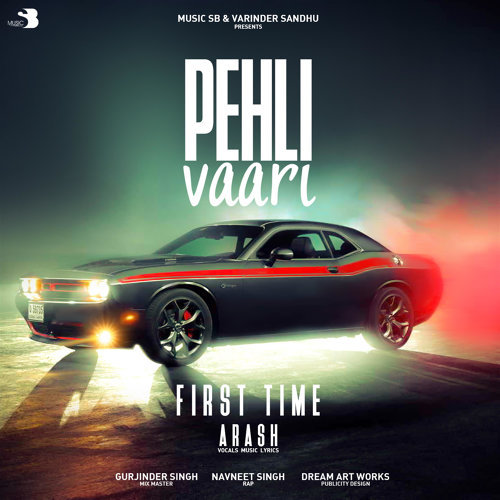 Pehli Vaari - Single