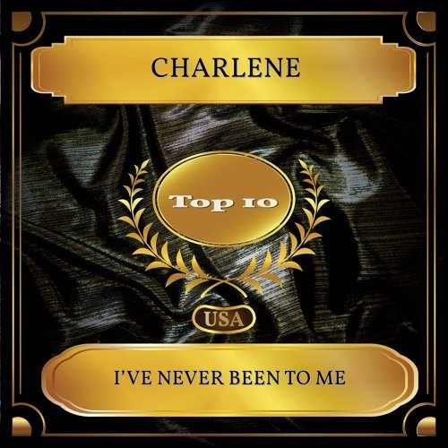 I've Never Been To Me - Billboard Hot 100 - No 03