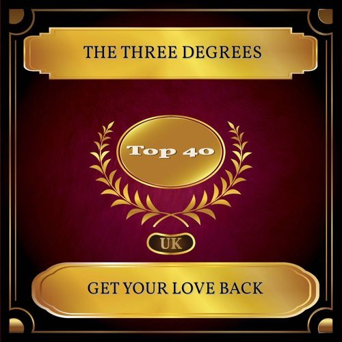 Get Your Love Back - UK Chart Top 40 - No. 34