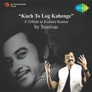 Kuch to Log Kahenge - A Tribute to Kishore Kumar