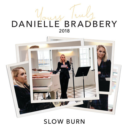 Slow Burn - Yours Truly: 2018