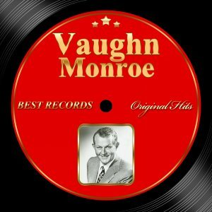 Original Hits: Vaughn Monroe