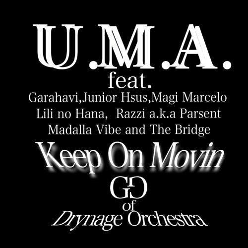 U.M.A. / Keep On Movin (U.M.A. / Keep On Movin)