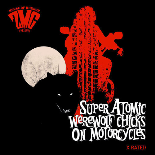 Super Atomic Werewolf Chicks On Motorcycles
