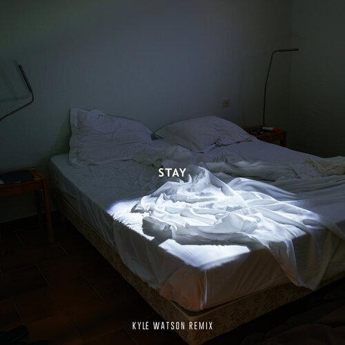 Stay (feat. Karen Harding) - Kyle Watson Remix