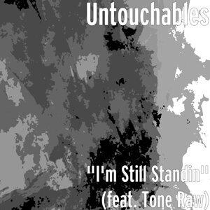 """""""I'm Still Standin"""" (feat. Tone Raw)"""