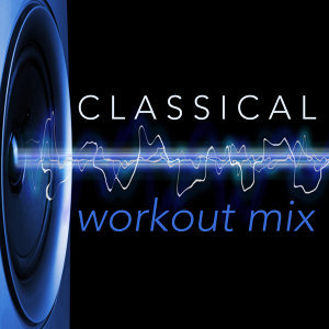 Classical Workout Mix