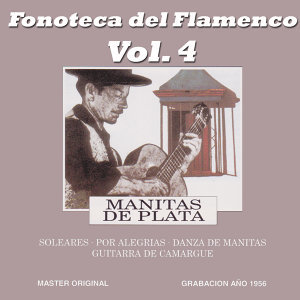 Fonoteca del Flamenco Vol. 4