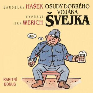 Hašek: Osudy dobrého vojáka Švejka (raritní bonus ke kompletu 12CD)